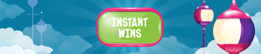 INSTANT WINS